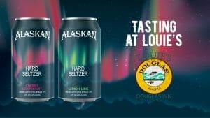 Alaskan Brewing Co, Hard Seltzer Tasting @ Louie's Douglas Inn